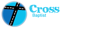 Crossroads Baptist Church ~ Tracy CA